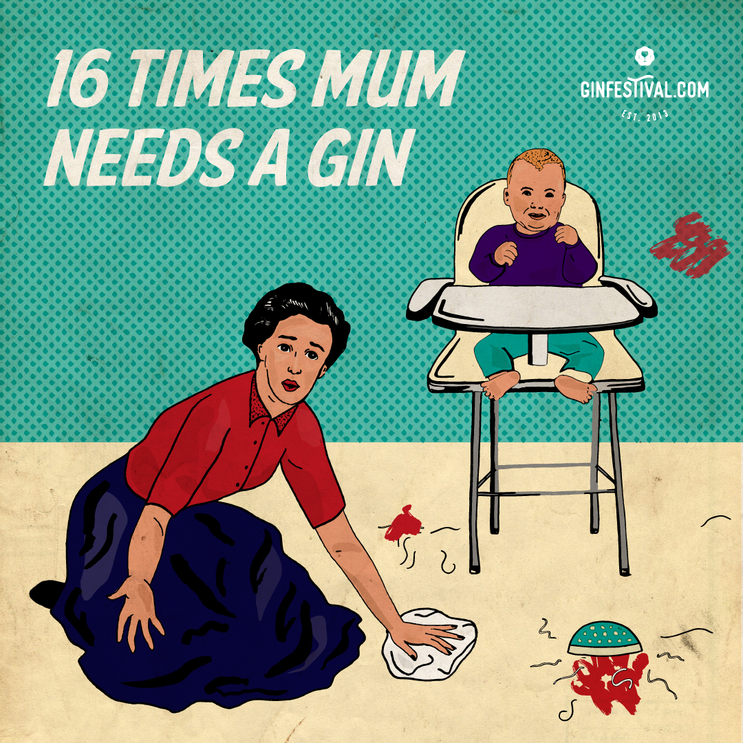 16 Times Mum Needs a Gin and Tonic