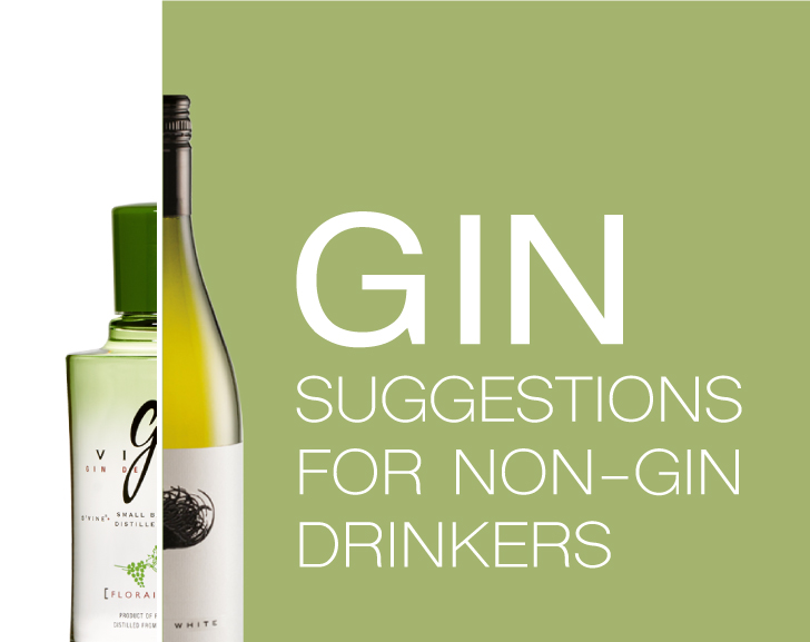 Gin Suggestions for Non-Gin Drinkers
