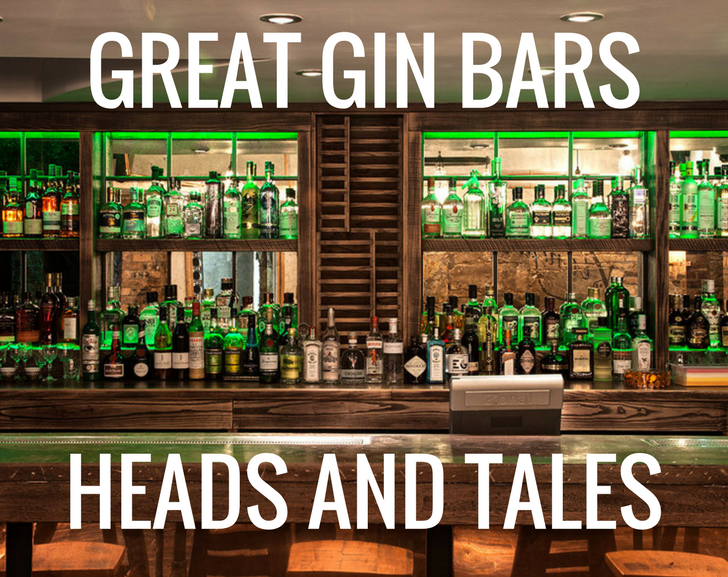 Great Gin Bars: Heads and Tales
