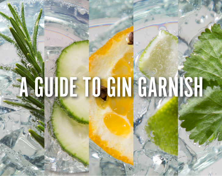 A Guide to Gin Garnish